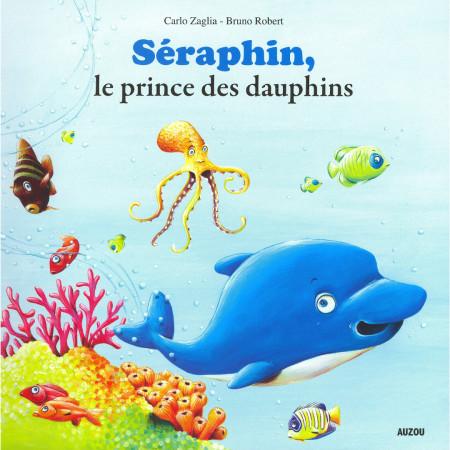 seraphin-le-dauphin-qui-se-croyait-malin-editions-auzou-livre-enfant