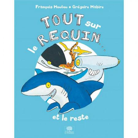 tout-sur-le-requin-et-le-reste-editions-belin-livre-enfant