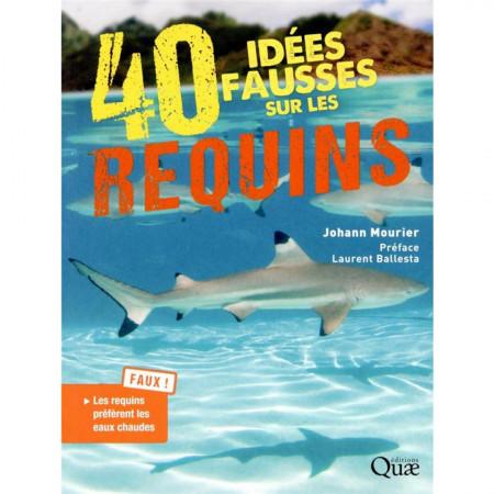 40-idees-fausses-sur-les-requins-editions-quae-livre-biologie