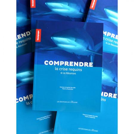 comprendre-la-crise-requins-a-la-reunion-editions-cyclone-livre-biologie