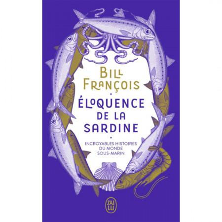 eloquence-de-la-sardine-incroyables-histoires-du-monde-sous-marin-editions-jai-lu-livre-biologie