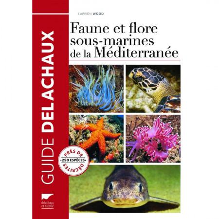faune-et-flore-sous-marines-mediterranee-editions-delachaux-livre-biologie
