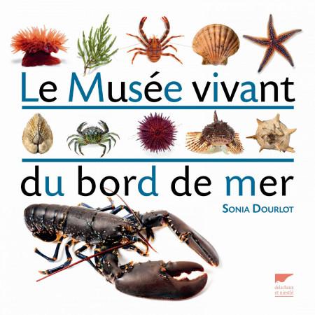 le-musee-vivant-du-bord-de-mer-editions-delachaux-livre-biologie