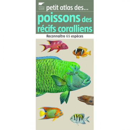 petit-atlas-des-poissons-des-recifs-coralliens-editions-delachaux-livre-biologie
