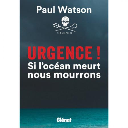 urgence-si-l-ocean-meurt-nous-mourrons-editions-glenat-livre-biologie